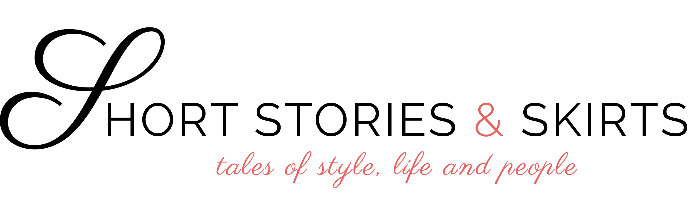 Short Stories & Skirts - tales of style, life and people with that little something